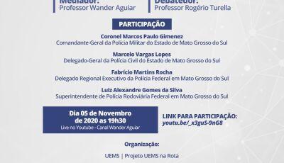 UEMS na Rota promove LIVE em parceria com Segurança Pública de MS no dia 5 de novembro