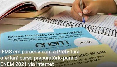 Parceria entre Prefeitura e IFMS ofertará curso preparatório para o ENEM 2021 via internet em Bonito