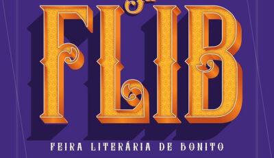 Confira a programação da 5ª Feira Literária de Bonito (Flib) que acontecerá de 3 a 6 de julho